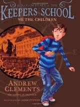 We the Children (Benjamin Pratt and the Keepers of the School) [Hardcove... - $9.94
