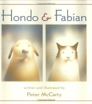 Hondo and Fabian [Hardcover] by McCarty, Peter - $4.99