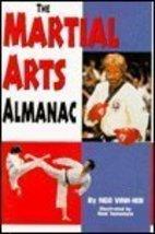 Martial Arts Almanac by Vinh-Hoi, Ngo; Yamamoto, Neal - $1.99