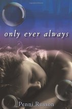 Only Ever Always [Hardcover] by Russon, Penni - $3.68