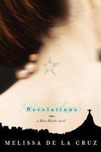 Revelations (Blue Bloods, Book 3) by de la Cruz, Melissa - $5.88