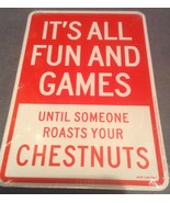 Christmas Fun & Game until Roast Chestnuts funny business Indoor Cardboa... - $3.99