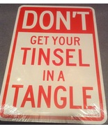 Christmas Don't Get Your Tinsel in a Tangle Watch Out Indoor Cardboard S... - $3.99
