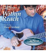 Within Reach by Dave Cleveland Cd - $12.99