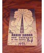 1942 New Radio Songs and Choruses of the Gospel, No. 4 Booklet, Loveless - $4.95