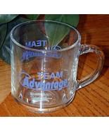 """TEAM ADVANTAGE"" Clear Glass MUG - $19.76"