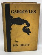 Gargoyles by Ben Hecht 1923 yellow hardback Book Vintage Gothic - $8.95