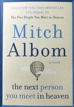 The Next Person You Meet in Heaven: Mitch Albom, Christian, Inspirational  - $10.95