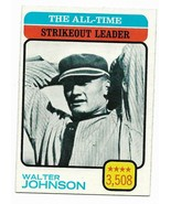 1973 Topps #478 All-Time Strike Out Leader, Walter Johnson, Washington S... - $1.70