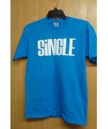 NEW BLUE SIZE LARGE MENS OR WOMENS SINGLE T SHIRT BLUE SHIRT WHITE WRITING - $1.99
