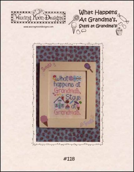 What Happens At Grandma's cross stitch chart Waxing Moon Designs