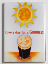 Guinness Sun FRIDGE MAGNET alcohol lovely day p... - $4.95