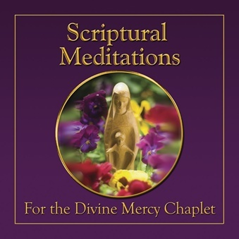 Scriptural meditations   divine mercy chaplet   cd322