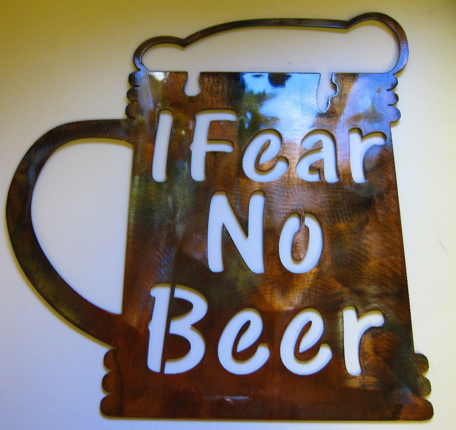 I Fear No Beer Metal Wall Art Decor