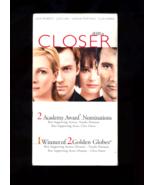 Closer (vhs) Julia Roberts/Jude Law/Clive Owen/Natalie Portm - $1.88