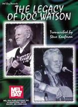 The Doc Watson Legacy/Book/Spiral Bound/Biography/Tunes/Playing Tips/S. ... - $28.95