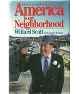 America is my Neighborhood Willard Scott 1987 1st Trade Edition DJ - $8.00