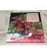 1989 First US Edition FLOWERS FOR ALL SEASONS-SUMMER by Jane Packer w/Du... - $15.00