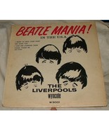 1964 BEATLE MANIA in the USA The Liverpools Wyncote W 9001 33 RPM Vinyl ... - $15.00