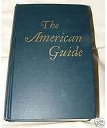 1949 The American Guide Alsberg 1st TRAVEL Guide L@@K - $29.70