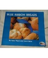 1996 Blue Ribbon Breads Mary Ward & Carol Stine HODGSON Mills Recipes - $12.00