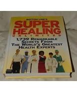 2007 1st Super Healing Unlimited Health Expert Secrets FINE NEW CONDITION - $10.00
