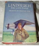 1928 LINDBERGH The Lone Eagle His Life Epoch Making Flight FIFE BURT Rep... - $35.00