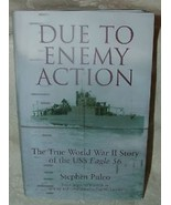 2005 DUE TO ENEMY ACTION Signed Stephen Puleo True WWII Story USS Eagle 56 - $40.00