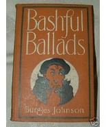 RARE November 1911 First Edition BASHFUL BALLADS Burges Johnson Humorous... - $40.00
