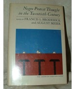1965 First Negro Protest Thought in the Twentieth 20th Century Broderick... - $30.00
