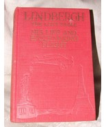 FINE 1928 LINDBERGH The Lone Eagle His Life & Epoch Making Flight by FIF... - $30.00