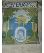 1916 Honolulu America Loves You Sheet Music by Clarke Cox & Monaco Leo F... - $10.00