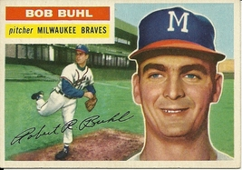 1956 Topps Bob Buhl 244 Braves Excellent Mint - $15.00