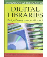 Handbook of Research on Digital Libraries: Design, Development, and Impact - $249.00