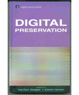 Digital preservation by Marilyn Deegan and Simon Tanner - $29.95