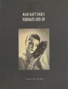Man Ray's Paris Portraits: 1921-39