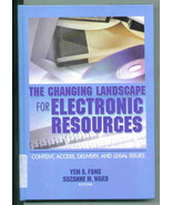 The Changing Landscape for Electronic Resources by Yem S. Fong, Suzanne ... - $49.95