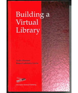 Building a Virtual Library by Ardis Hanson, Bruce Lubotsky Levin - $14.95