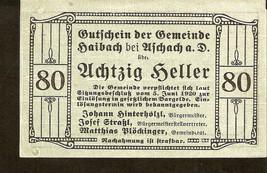 Austria Gutschein der Gemeinde HAIBACH bei Aschach a.d.D. 80 heller 1920 green - $4.00