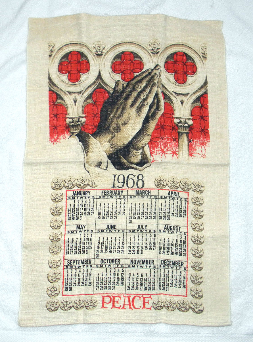Primary image for VINTAGE 1968 LINEN CALENDAR KITCHEN TOWEL PRAYING HANDS GOD RELIGIOUS
