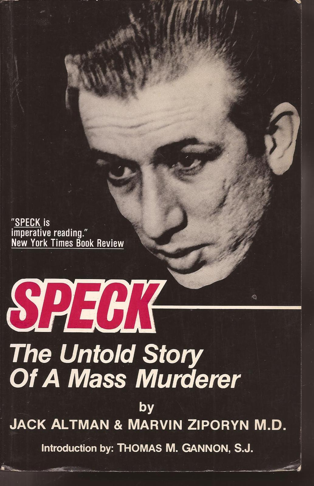 Primary image for Speck The Untold Story Of A Mass Murderer Jack Altman Hallberg Publishing 1984