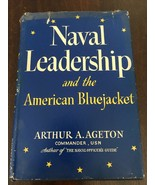 Naval leadership and the American bluejacket 1944 First Edition Arthur A... - $10.00