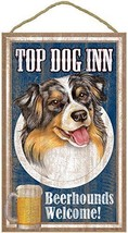 "Top Dog Inn Beerhounds Aussie Bar Sign Plaque dog 10""x16""  Beer - $21.95"