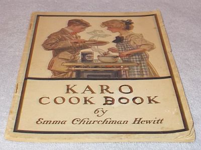 Primary image for Old Vintage Karo Syrup Cook Book 1910 Original