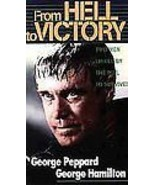 From Hell to Victory (VHS, 1994) George Peppard, George Hamilton - £24.63 GBP