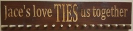 "Solid Wood Custom engraved Tie Rack 24x5.5x1"" Customizable Text wall han... - $28.50"