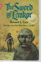 The Sword of Lankor- Howard L. Cory;Ace Books F-373;First,1966;40¢;Jerom... - $9.97