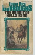 The Bandit Of Hell's Bend-Edgar Rice Burroughs;Charter 04746-7;Boris Val... - $9.97