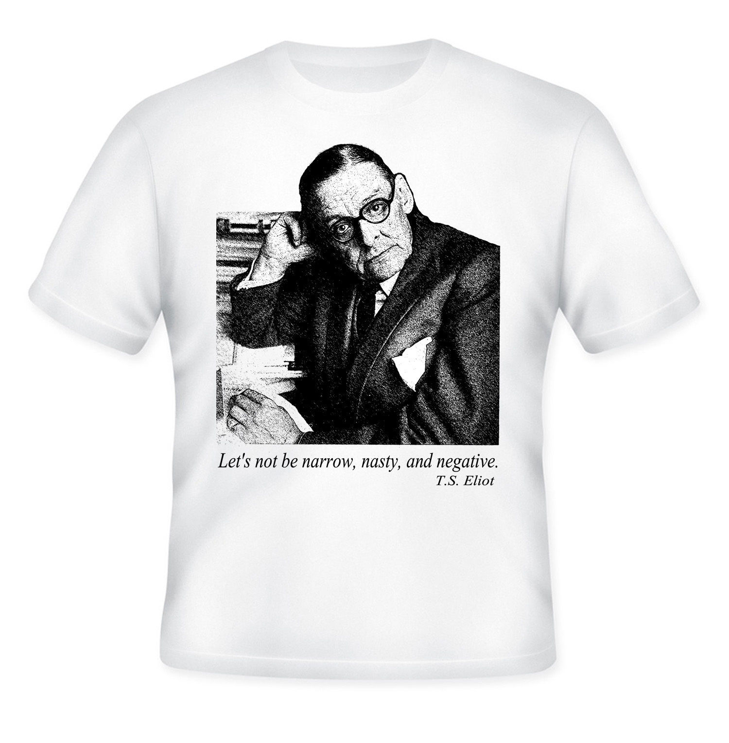Primary image for T.S. ELIOT - NEW AMAZING GRAPHIC QUOTE T-SHIRT - S-M-L-XL-XXL
