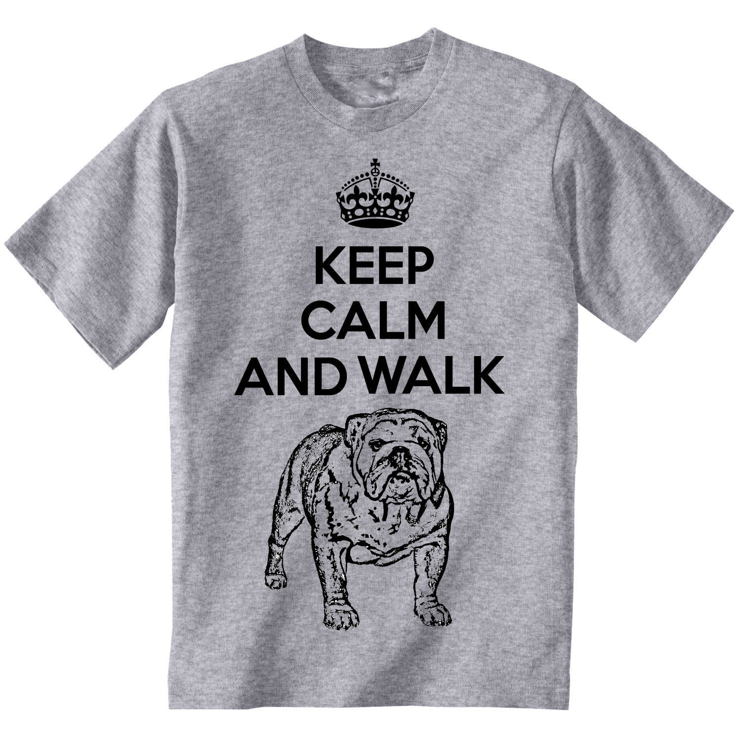 Primary image for KEEP CALM AND WALK THE BRITISH BULLDOG - NEW GRAPHIC GREY TSHIRT- S-M-L-XL-XXL